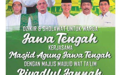 Dzikir & Sholawat Untuk Warga Jawa Tengah