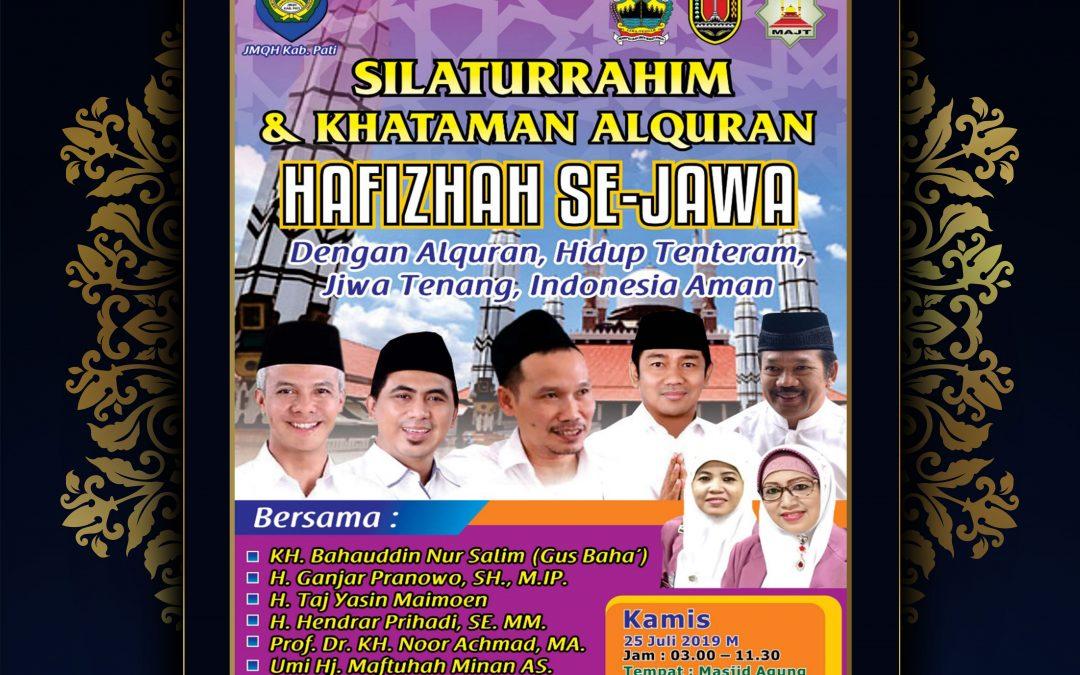 Silaturrahim & Khataman Al Qur'an Hafizhah Se- Jawa di MAJT